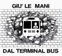 Esposto alla Presidenza del Consiglio dei Ministri contro il progetto per la costruzione sul Terminal Bus