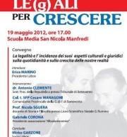 La legalità per crescere. Dibattito a San Nicola Manfredi il 19 maggio.